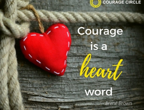 So what is courage?